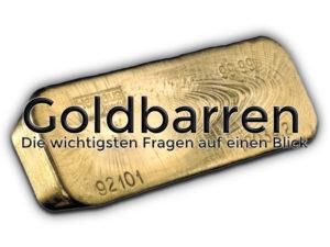 Goldbarren — Die wichtigsten Fragen auf einen Blick
