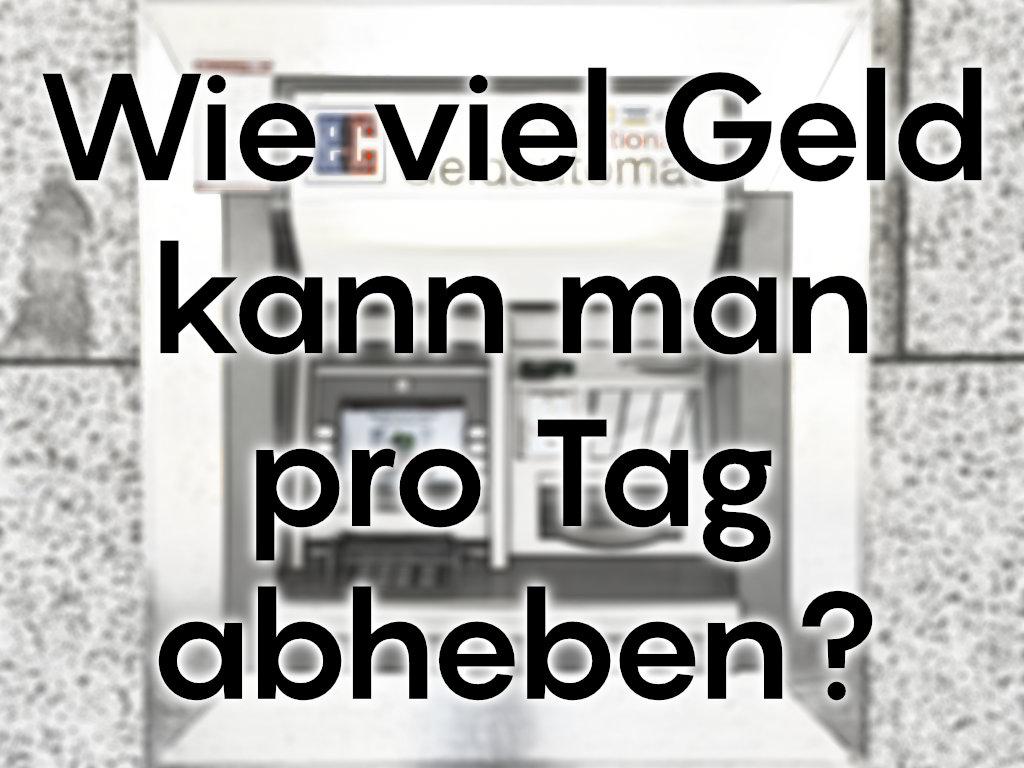 Wieviel Geld Kann Man Am Automaten Abheben Volksbank