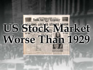 Findings, US Stock Market Worse Than 1929