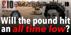 Will the pound hit an all time low?